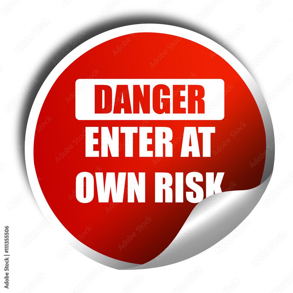 Geben Sie Auf Eigenes Risiko 3d Rendering Roter Aufkleber