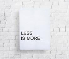 Less Is More Minimal Simplicity Easiness Plainness Concept