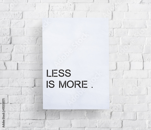 Fotografie, Obraz  Less is More Minimal Simplicity Easiness Plainness Concept