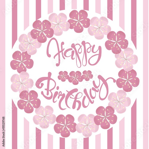 Beautiful Vintage Floral Happy Birthday Invitation Card Hand Draw Pink Flowers Lettering Vector Illustration
