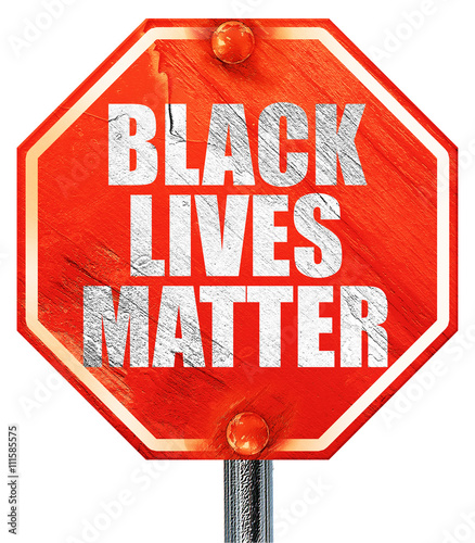 Fotografia, Obraz  black lives matter, 3D rendering, a red stop sign