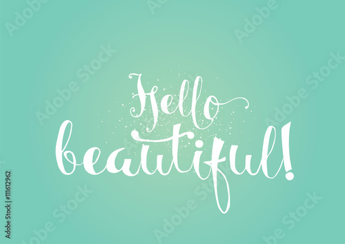 Fotografie, Obraz  Dobrý den, krásné romantické nápis