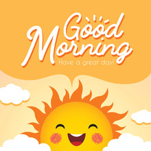 Good Morning. Morning Vector Illustration With Cute Smiling Cartoon Sun, Speech Bubble And Clouds.