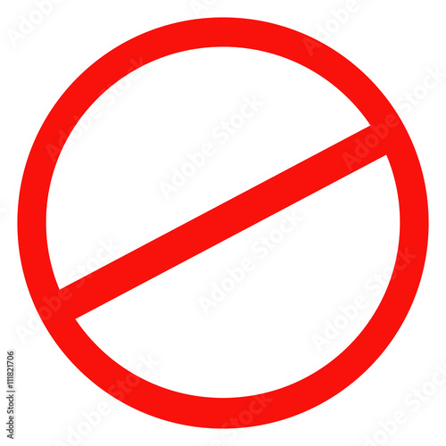 Fotomural  Sign ban, prohibition, No Sign, No symbol, Not Allowed isolated on white background
