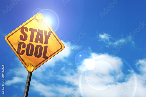 Photo  stay cool, 3D rendering, glowing yellow traffic sign