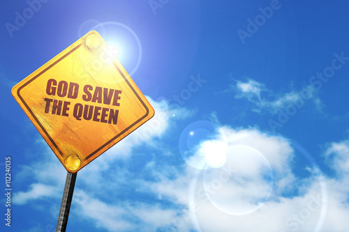 god save the queen, 3D rendering, glowing yellow traffic sign Wallpaper Mural