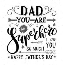 """""""Dad, You Are My Superhero, I Love You"""" For Postcard Or Print"""
