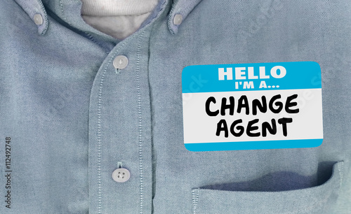 Hello I am Change Agent Disruptor Name Tag Words 3d Illustration