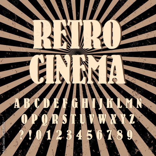 Old Style Alphabet Retro Cinema Type Font Vintage Typography Poster With Sunbeams Textured Scratched