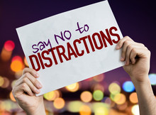 Say No To Distractions Placard With Night Lights On Background