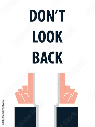 Poster  DON'T LOOK BACK typography vector illustration
