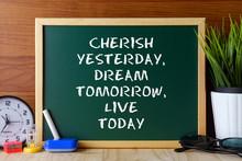Word Quote CHERISH YESTERDAY,D...