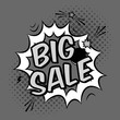 Vector monochrome pop art illustration with big sale discount promotion. Decorative template with halftone background and bomb explosion in modern comics style.