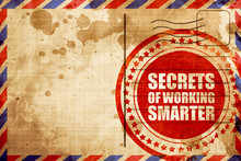 Secrects Of Working Smarter, R...