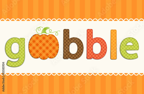 Photographie  Gobble word sa retro applique of gingham fabric letters and cute pumpkin in autu