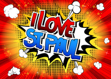 I Love St. Paul - Comic Book Style Word.