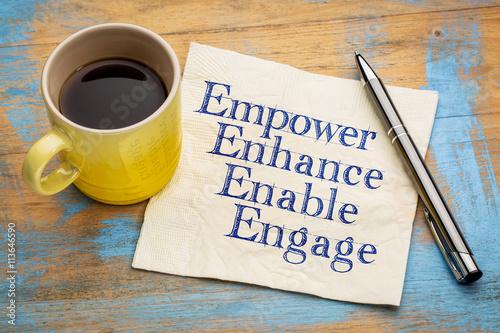 Fotografie, Obraz  empower, enhance, enable and engage