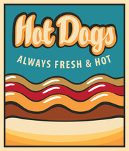 Vector Banner With Hot Dog In Retro Style