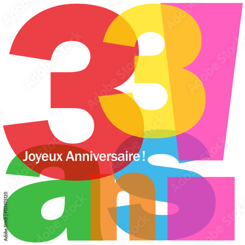 Joyeux Anniversaire 33 Ans Buy This Stock Vector And Explore