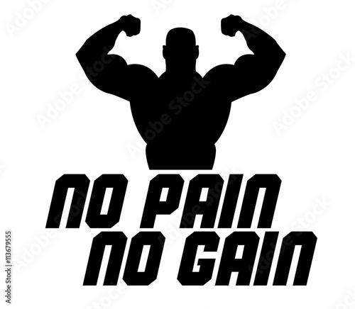 Photo no pain no gain