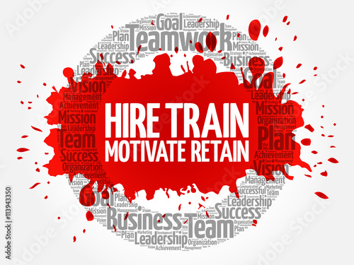 Fotografía  Hire, Train, Motivate and Retain circle word cloud, business concept