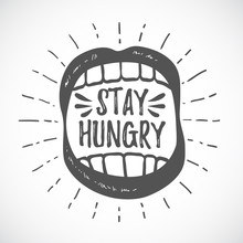 Stay Hungry. Hipster Emblem. M...