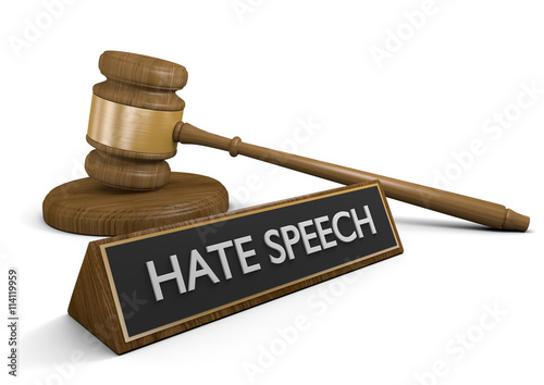 Fotografia, Obraz  Court law justice symbols and a sign that says hate speech, 3D rendering