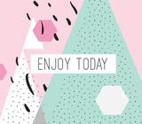 Enjoy today inscription on abstract background - 114152386
