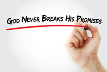 Hand Writing God Never Breaks His Promises With Marker, Concept Background