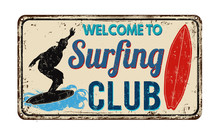 Surfing Club Vintage Rusty Metal Sign