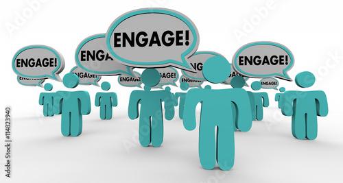Fotografie, Obraz  Engage Interact Involve Speech Bubble People 3d Illustration
