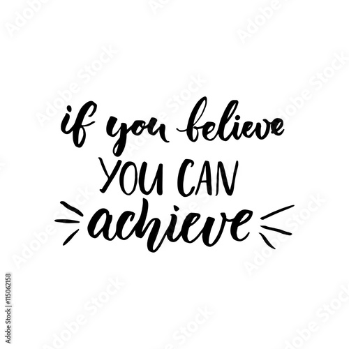 If You Can Believe You Can Achieve Inspirational Vector Quote
