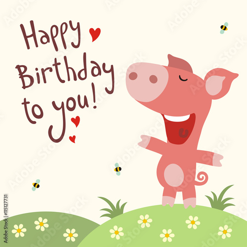 Happy Birthday To You Funny Piggy Sings Song Card