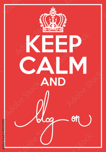 Vector poster with quote keep calm and blog on Canvas Print