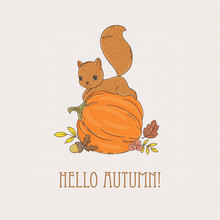 """Greeting Card """"Hello Autumn"""" With Cute Little Squirrel On The Pu"""