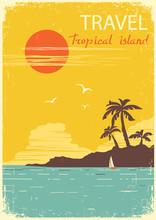 Tropical Island Paradise.Vector Summer Sun Poster