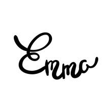 Female Name - Emma. Hand Drawn...