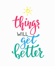 Things Will Get Better Typography