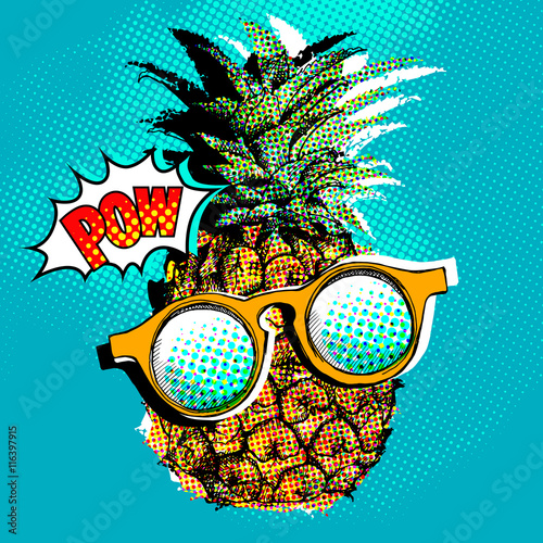 Fotografie, Obraz  Pop art comic poster with the image of a pineapple with a glasses