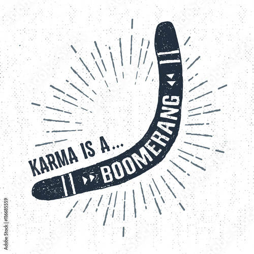 фотография  Hand drawn tribal label with textured boomerang vector illustration and Karma is a boomerang lettering