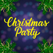 Christmas Party Lettering and Fir Branches