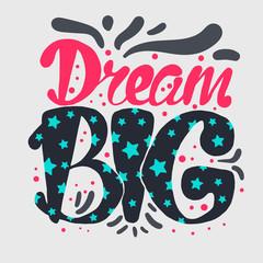 Fototapeta Motivation and Dream Lettering Concept