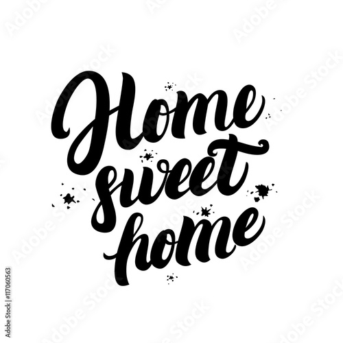 Pinturas sobre lienzo  Home sweet home calligraphic quote with splash background.