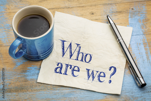 Fototapeta Who are we question on napkin obraz