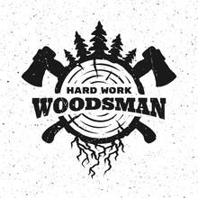 Lumberjack Hard Work.