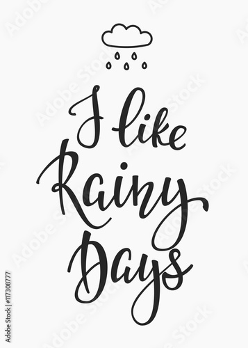 I like rainy days quotes typography - Buy this stock vector ...