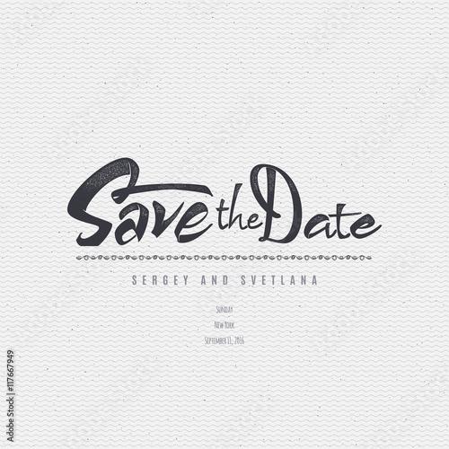 Fotografia, Obraz  Save the date - calligraphic lettering badge label for design invitation
