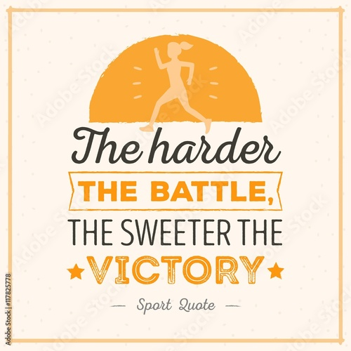 Photo  The harder the battle lettering