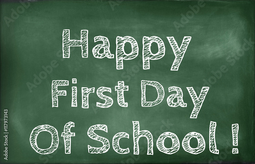 Happy first day of school quotes written on a chalkboard