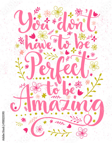 You Dont Have To Be Perfect Amazing Inspirational Quote Card With